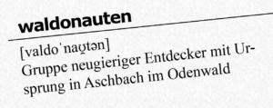 waldonauten: Gruppe neugieriger Entdecker mit Ursprung in Aschbach im Odenwald